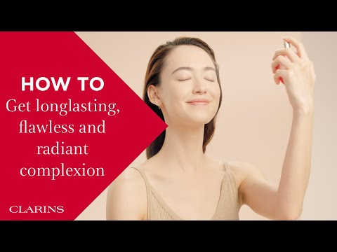How to get longlasting, flawless and radiant complexion | Clarins