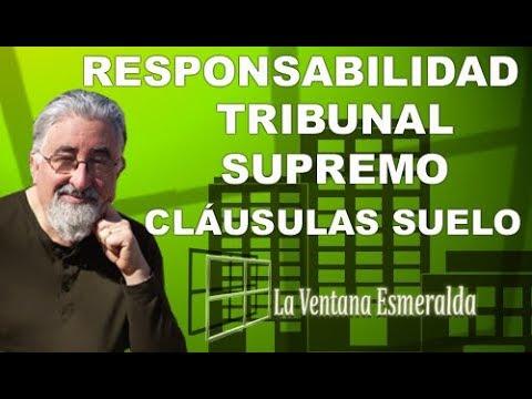 El tribunal supremo y su responsabilidad por las cl usulas for Clausula suelo tribunal supremo hoy