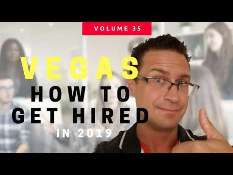 Las Vegas – How to get a Job with NO EXPERIENCE or Connections – Living in Las Vegas Blog