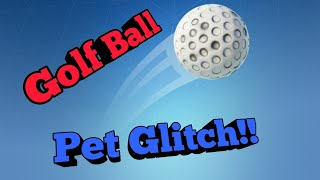 *NEW* How To Get A Golf Ball Pet In Fortnite Battle Royale!! GLITCH!! (And How To Remove It)