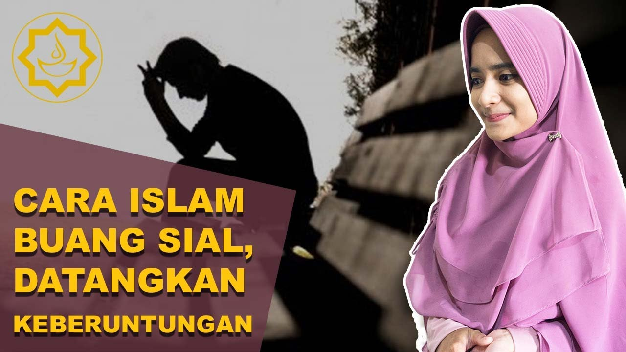Download Cara Buang Sial Menurut Agama Islam, Membawa Keberuntungan dan Berkah
