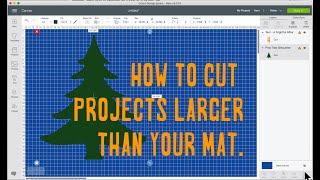 How to Create Larger than Mat Cricut Projects