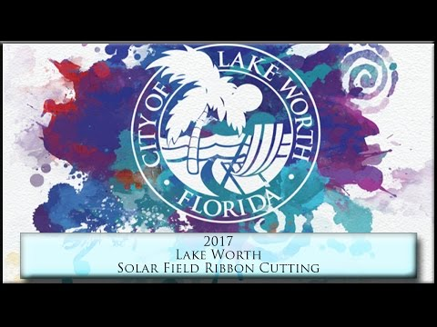 Unveiling of the Lake Worth Solar Energy Project