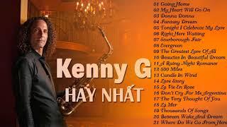 Nhạc Không Lời Hay Nhất Thế Giới của Kenny G   Hòa Tấu Saxophone Nhạc Quốc Tế Bất Hủ