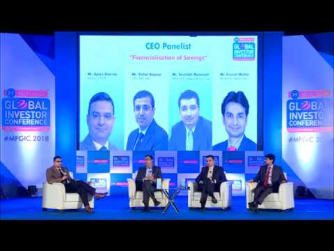 "CEO Panel Discussion on ""Financialization of Savings"" @ MFGIC 2018"