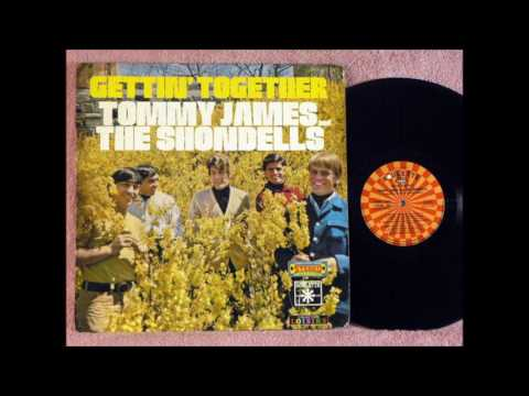Tommy James and the Shondells * Gettin'...
