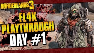 Borderlands 3 | FL4K Playthrough Funny Moments And Drops | Day #1