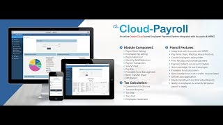 Demo :https://cloud-aps.com/apex/f?p=payroll cloud-payroll software is integrated with accounts. it manage each employee's salary sheet and payment foll...