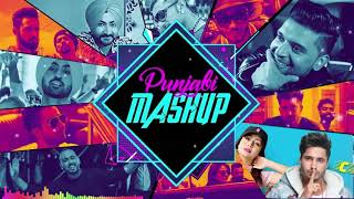 PUNJABI MASHUP 2019 | Top Hits Punjabi Remix Songs 2019 | Punjabi Nonstop Remix Mashup Songs 2019