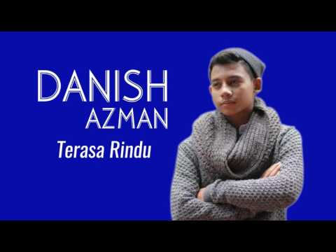 Danish Azman - Terasa Rindu [AUDIO]