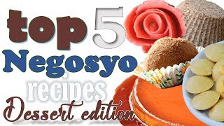Top 5 NEGOSYO Recipes - Dessert Edition (Video COMPILATION) | It