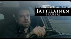 JÄTTILÄINEN -traileri. Elokuvateattereissa 22.1.2016