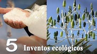 Inventos ecologicos que cambiaran el mundo 2016 ECOINVENTOS