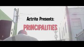 Actrite Los Angeles Presents: Principalities