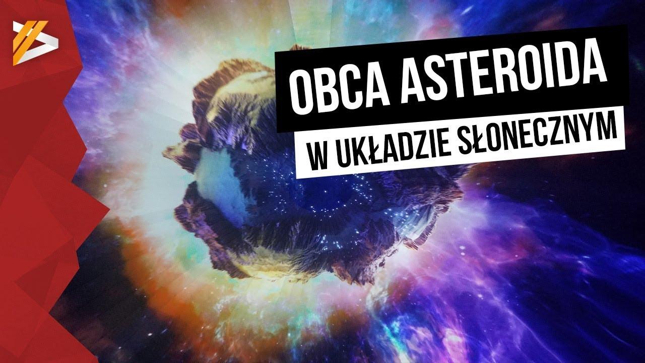 Obca asteroida w Układzie Słonecznym – Astroszort
