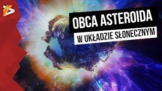 Obca asteroida w Układzie Słonecznym - Astroszort
