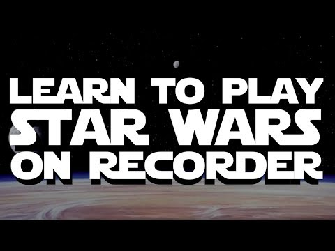 Main Theme - STAR WARS ON RECORDER
