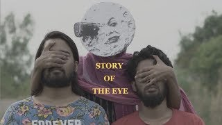 Story Of The Eye | Student Short Film, Ctrl Alt Cinema 2018