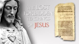 Download The Lost Forbidden Teachings of Jesus Mp3 and Videos