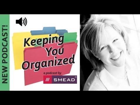 Family Management Organizing Tips - Keeping  You Organized Podcast Episode 007