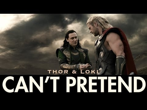 Thor & Loki | Can't Pretend