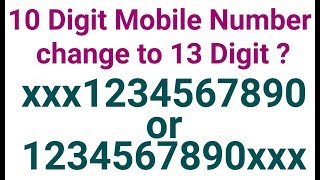 13 Digit Mobile Number in India | latest news 2018