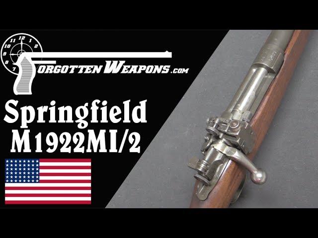 John Garand's .22 Trainer: the Springfield M1922MI and M2