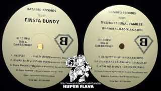 Finsta Bundy -  Bazarro Records Presents: Finsta Bundy / Dysfunkshunal Familee (Full Vinyl) (1997)