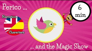 Bilingual stories for children - Perico and the magic show