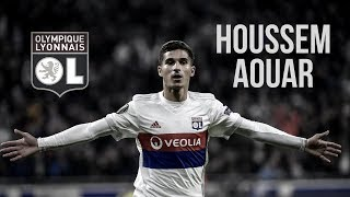 HOUSSEM AOUAR - Glorious - Skills/Goals/Assists - 2017/2018