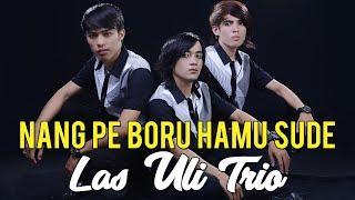 LAGU BATAK TERBARU 2019 - NANGPE BORU HAMU SUDE - Las Uli Trio - Cipt. Elbanus Manik #lagubatak