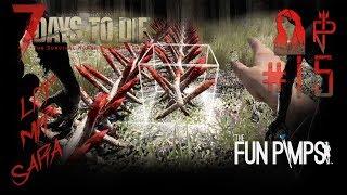LPT   7 Days to Die   A17 #15 Aufstellen der Holzstacheln gegen die Zombies
