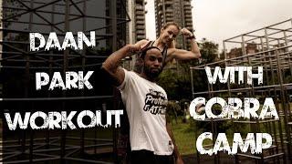 Daan Park Workout ft. CobraCamp