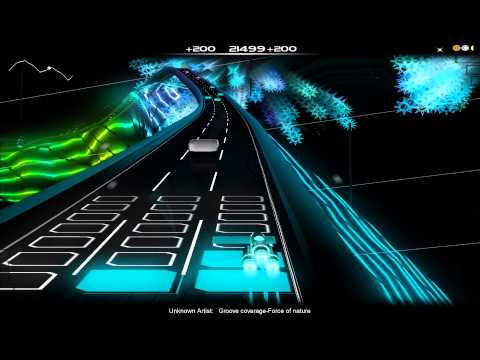 [Audiosurf] Groove Coverage - Force Of Nature