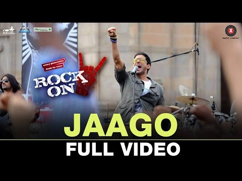 Jaago - Full Video|  Rock On 2 | Farhan Akhtar, Arjun Rampal & Purab Kholi | Shankar Ehsaan Loy
