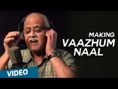 Making of Vaazhum Naal   Moone Moonu Varthai