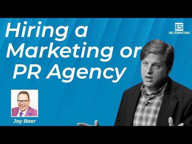Jay Baer of Convince and Convert on Hiring the Right PR Agency