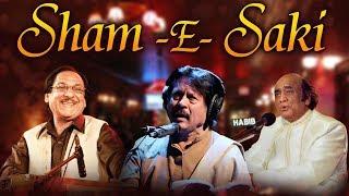 Sham-E-Saki - Attaullah Khan, Ghulam Ali Khan, Mehdi Hassan & Aziz Mian - Superhit Sad Songs -