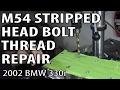 BMW E46 Stripped Head Bolt Repair in Aluminum Block #m54rebuild 21