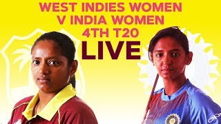 🔴LIVE West Indies Women vs India Women | 4th T20I 2019