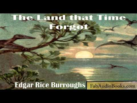 Download THE LAND THAT TIME FORGOT - The Land That Time Forgot by Edgar Rice Burroughs - SCIENCE FICTION