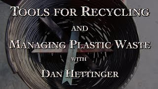 Tools for Recycling and Managing Plastic Waste