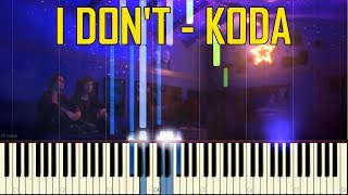 I Don't - Koda (OST Life Is Strange: Before The Storm Episode 3) [Synthesia Piano Tutorial]