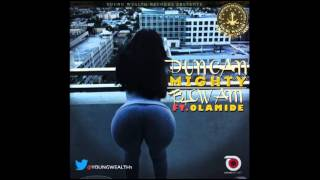 Duncan Mighty - Blow Am Ft Olamide
