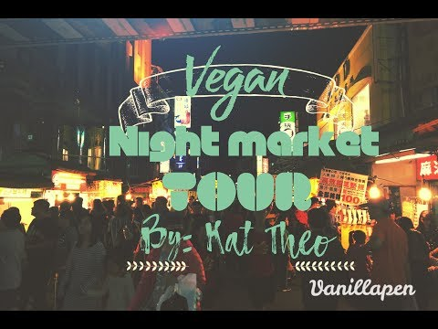 Vegan Street Food Night Market Tour Taipei Taiwan