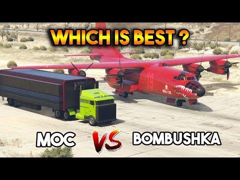 GTA 5 ONLINE : MOC VS BOMBUSHKA (WHICH IS BEST?)