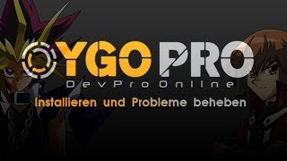 YGOPRO Installation Tutorial und Probleme beheben DevPRO [HD|Deutsch]
