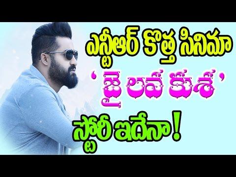 Jr NTR Upcoming Movie Title Jai Lava Kusa Story Leaked ? | Bobby | Tarak9999 | Top Telugu TV | 2017