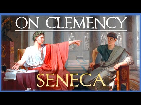 Seneca: On Clemency, Addressed To Nero - (Audiobook \u0026 Notes)