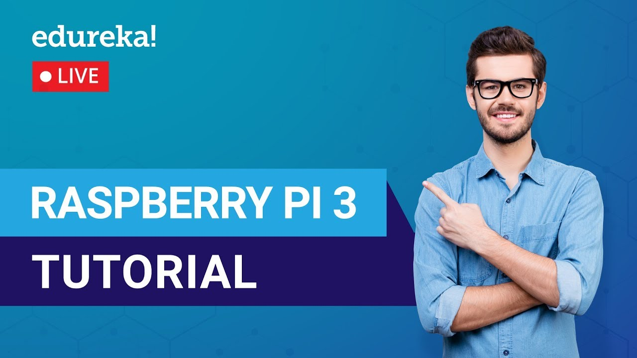 Raspberry Pi 3 Tutorial For Beginners | Raspberry Pi 3 Projects Explained